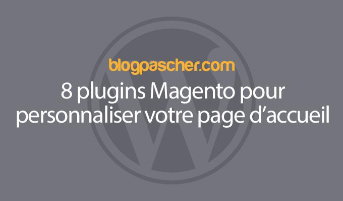 8 Plugins Magento Pour Personnaliser Votre Page Daccueil
