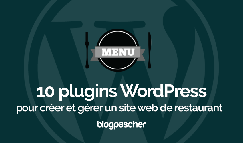 Plugins Wordpress Créer Gerer Restaurant Site Web