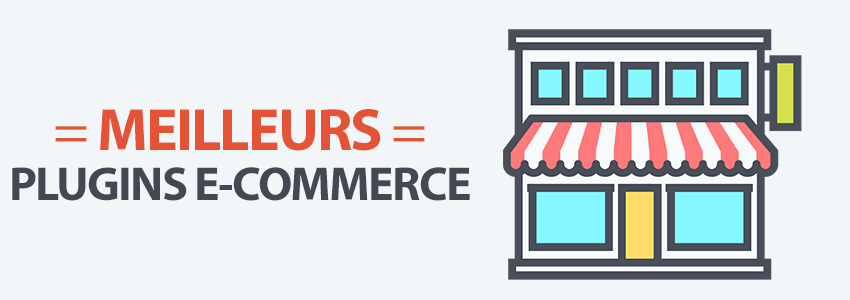 Liste meilleur plugins woocommerce boutique ecommerce wordpress