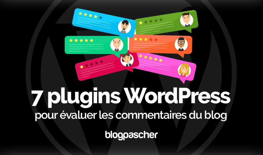 Plugin Wordpress évaluer Commentaires Blog