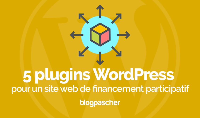 Plugin Wordpress Site Web Financement Participatif