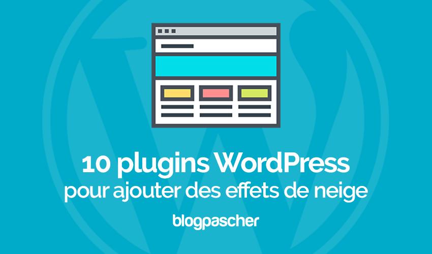 10 Plugins WordPress Pour Ajouter Des Effets De Neige