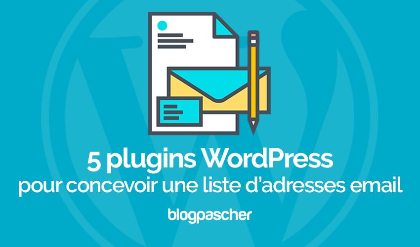 5 Plugins WordPress Pour Concevoir Une Liste D'adresses Email