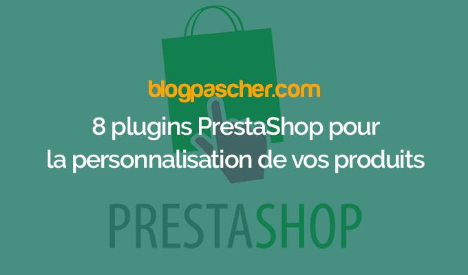 8 Plugins Prestashop Pour La Personnalisation De Vos Produits