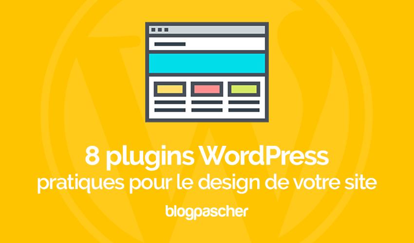 8 Plugins WordPress Pratiques Pour Le Design De Votre Site