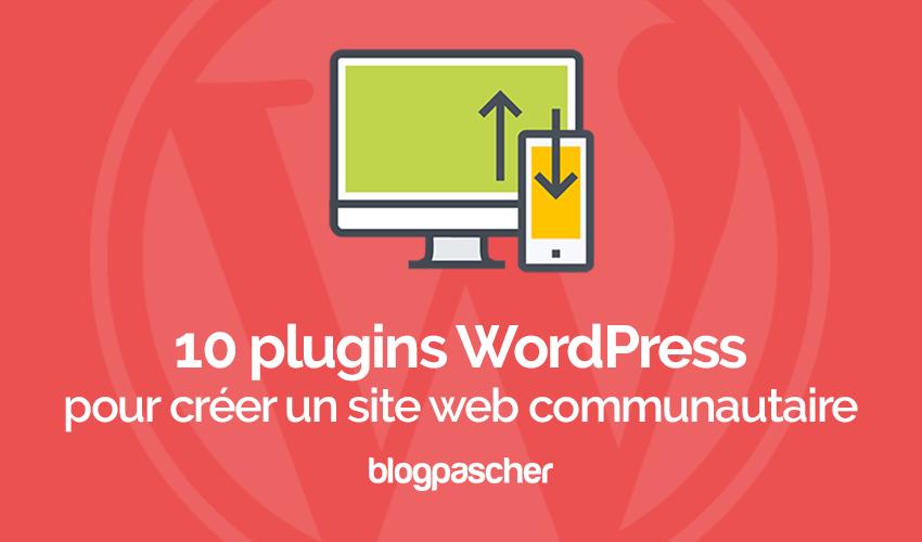 Plugins Wordpress Créer Site Web Communautaire