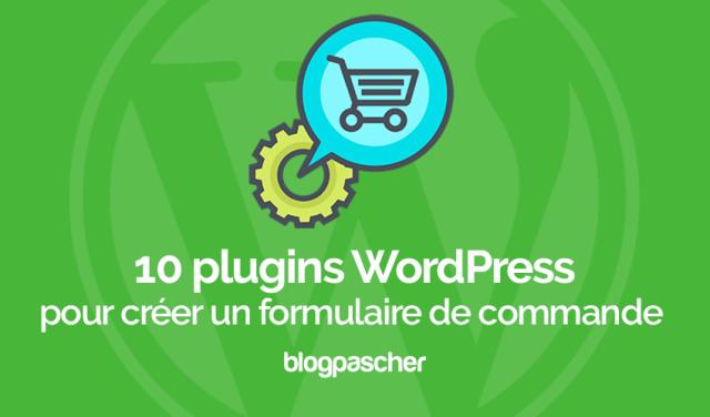 10 plugins de WordPress para crear un formulario de pedido | BlogPasCher