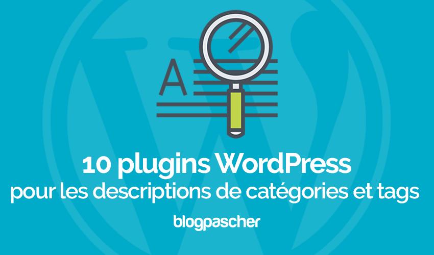 10 Plugins WordPress Pour Les Descriptions De Catégories Et Tags