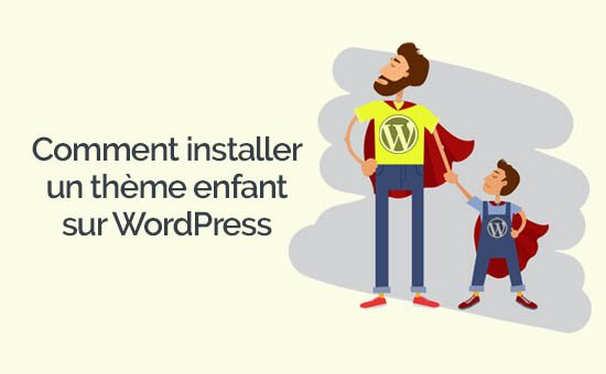 Comment installer un theme enfant wordpress