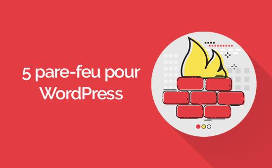 Plugin pare feu wordpress