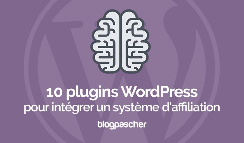 10 Plugins WordPress Pour Intégrer Un Système D'affiliation