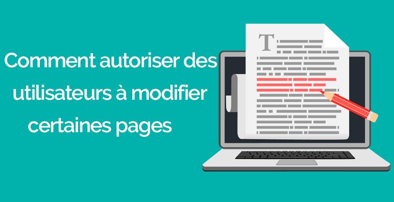 Comment autoriser utilisateurs modifier certaines pages 7