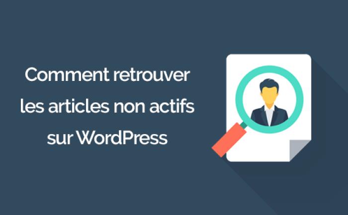 retrouver les utilisateurs inactifs sur WordPress