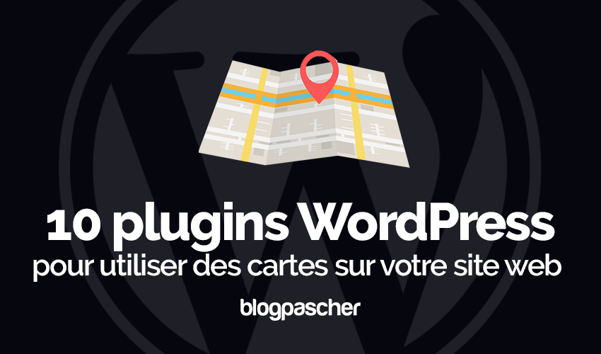 Plugins Wordpress Utiliser Cartes Blog