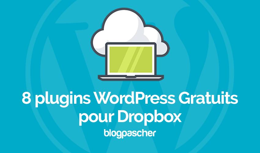 8 Excellents Plugins WordPress Gratuits Pour Dropbox