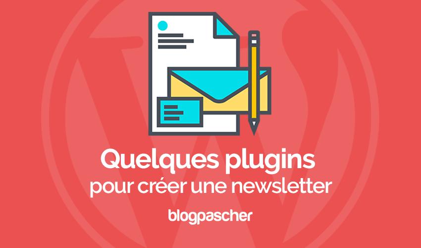 Quelques Plugins Pour Créer Une Newsletter 1