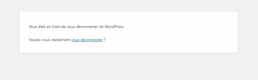 Confirmation de deconnexion wordpress