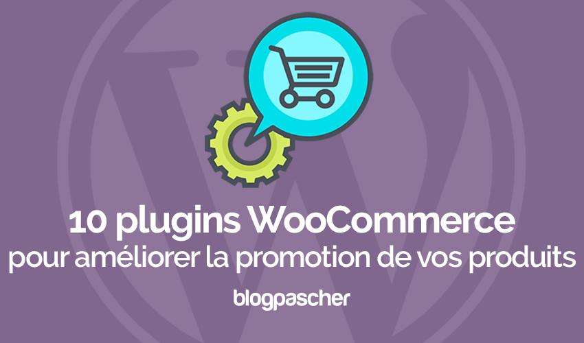 Plugins woocommerce ameliorer promotion vos produits marketing