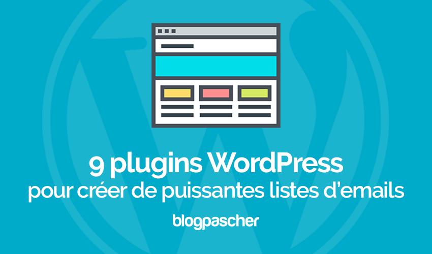 9 Plugins WordPress Pour Créer De Puissantes Listes D'emails