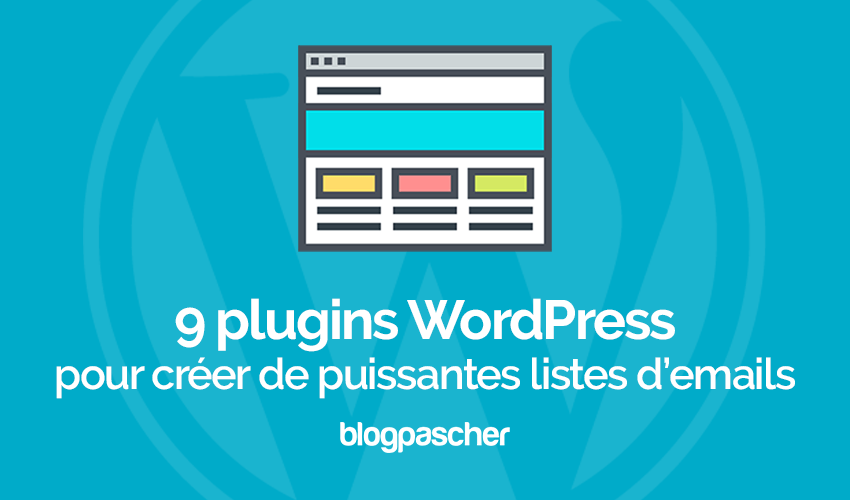 Plugins Wordpress Creer Puissantes Listes Emails Newsletter