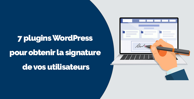Plugins wordpress obtenir signature utilisateurs 1