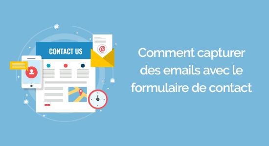 Comment capture des emails avec un formulaire de contact