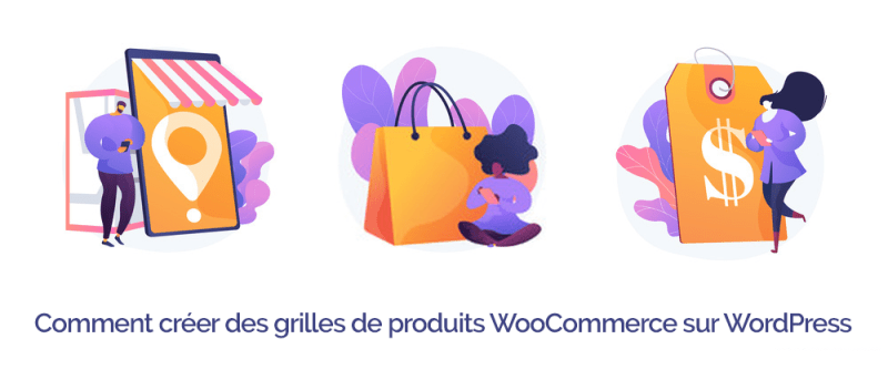 Comment creer grille produits woocommerce wordpress 1