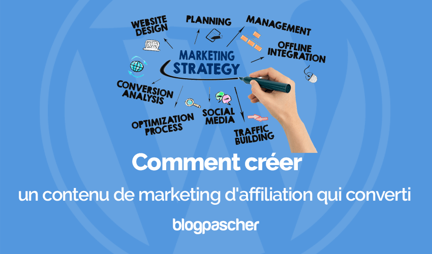 Comment Creer Contenu Marketing Affiliation