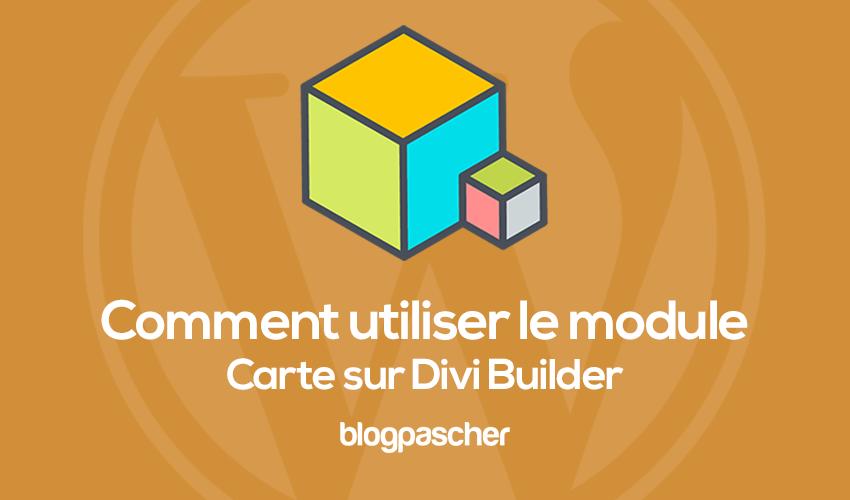 Comment utiliser le module cartes sur divi builder 1