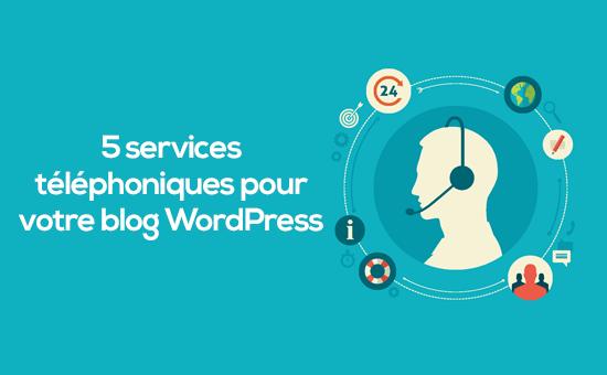 meilleurs services téléphonique pour WordPress.png