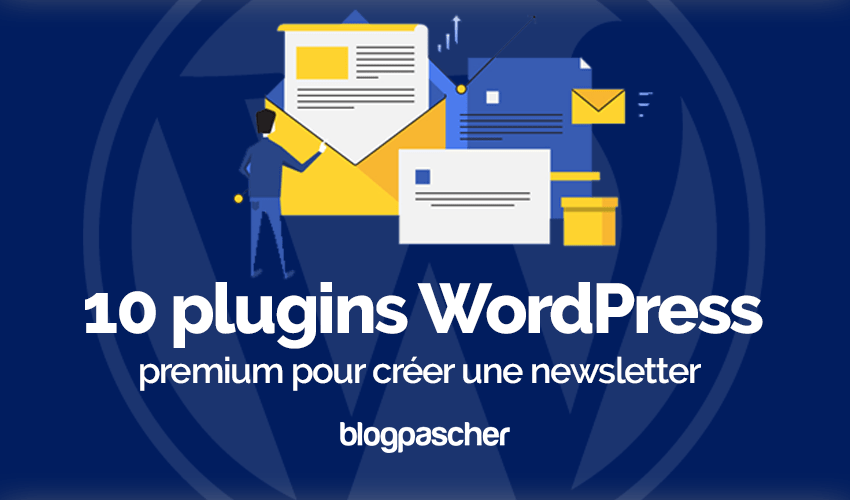 Plugin Wordpress Créer Newsletter