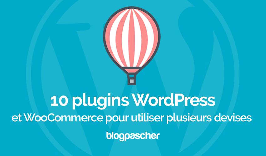 Plugin Wordpress Woocommerce Utiliser Plusieurs Devises Multidevise