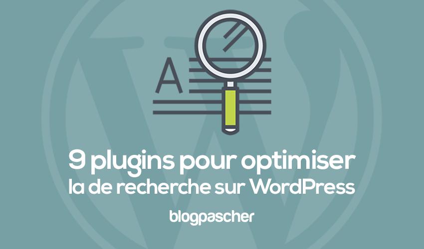 9 plugins pour une meilleure recherche sur wordpress