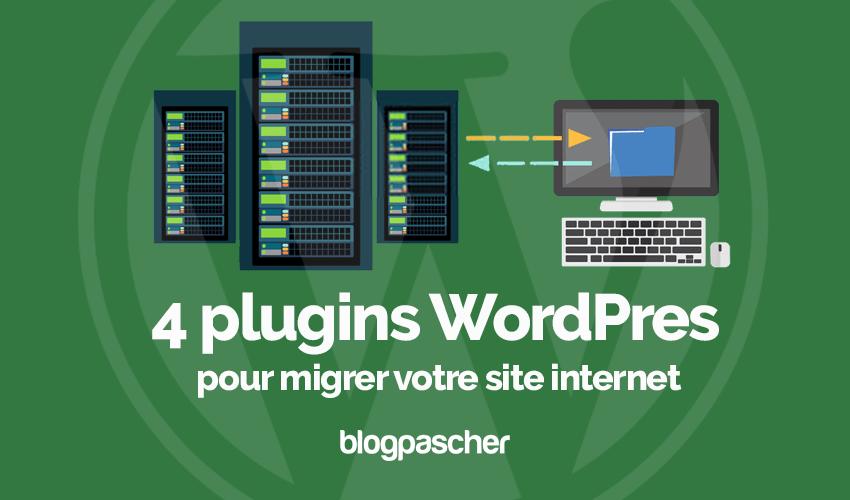 Plugins Wordpress Migrer Site Internet