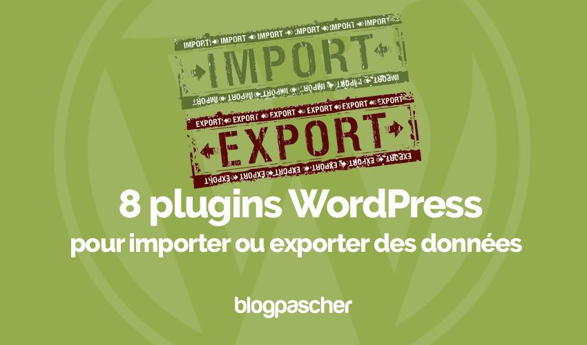 Plugins Wordpress Importer Exporter Donnees