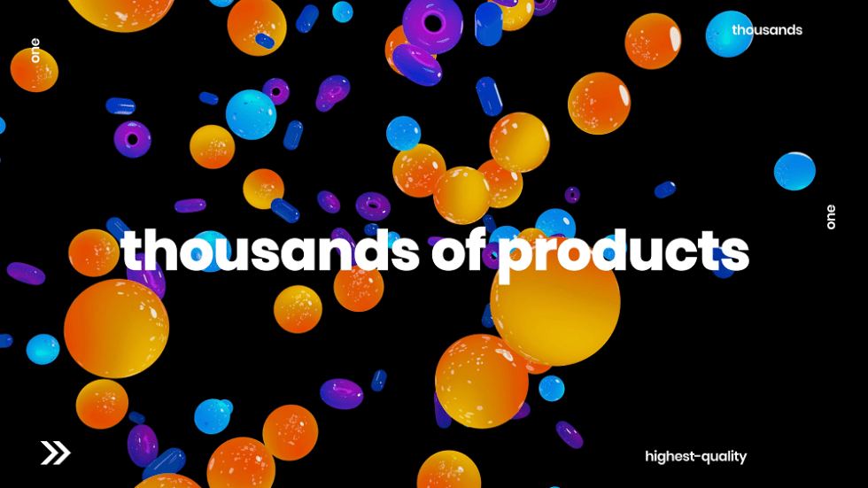 Thousands of products