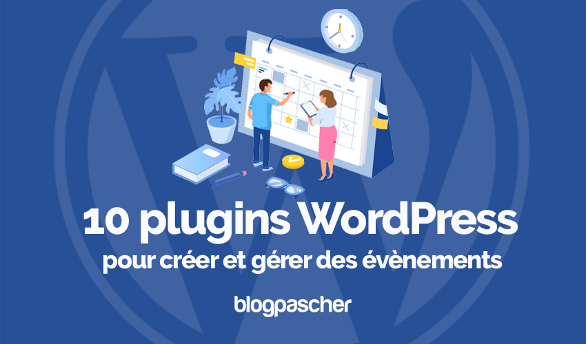 10 Meilleurs Plugins Wordpress Creer Gerer Planifer Evenements