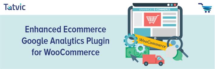 Enhanced ecommerce google analytics plugin for woocommerce wordpress plugin 1