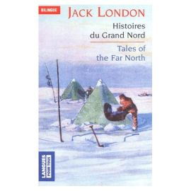 Histoires du grand nord de Jack London
