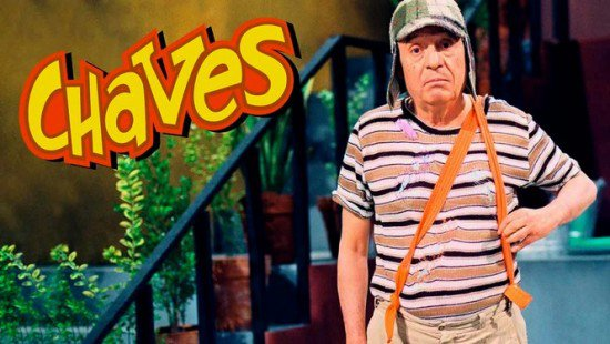 chaves - Chaves   45 anos de Sucesso!