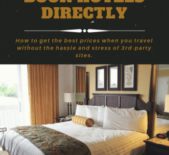 Why You Should Always Try to Book Hotels Directly