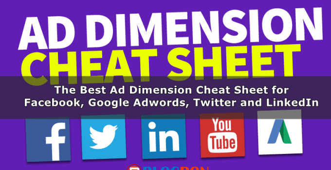 The Best Ad Dimension Cheat Sheet for Facebook, Google Adwords, Twitter and LinkedIn-blogron