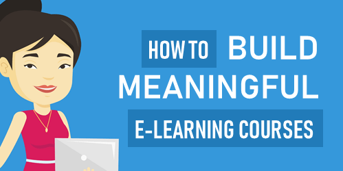meaningful e-learning courses