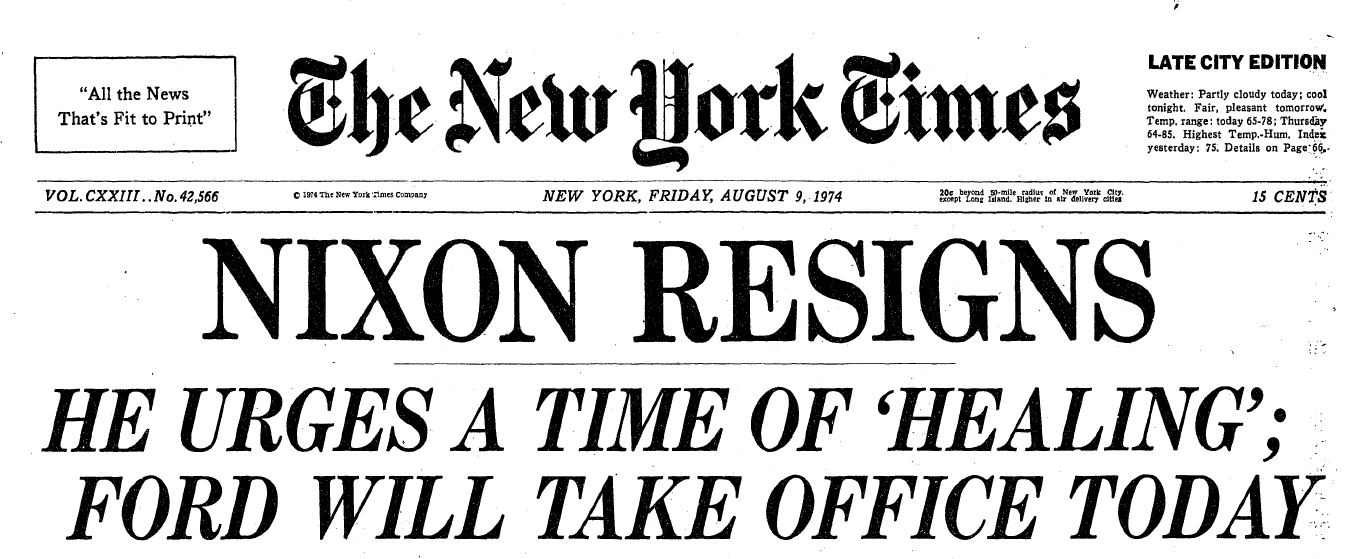 Nixon resigns -- headline from New York Times, 1974
