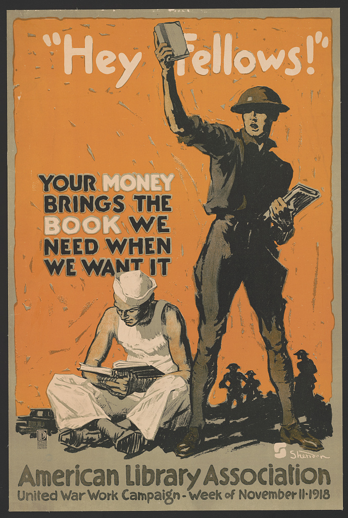 "WWI Poster featuring a sailor and soldier with books. Quote: ""Hey Fellows! Your money brings the book we need when we want it"""