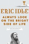 Front cover of book featuring Eric Idle dressed up as a knight from Monty Python and the Holy Grail
