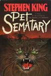 Stephen King's cover of Pet Sematary featuring a cat so scary I can't even describe it in the alt text.