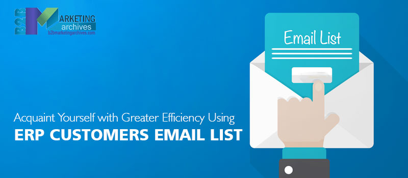 ERP Customers Email List