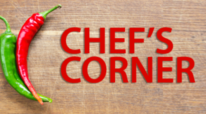 MARCH CHEF'S CORNER:  SOME FOOD MUSING…
