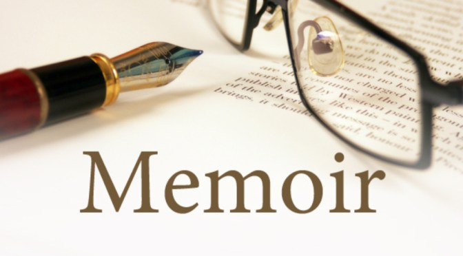 MEMOIR WRITING:  THE END OF THE BEGINNING